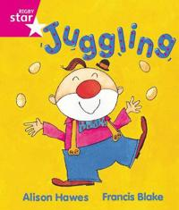 Rigby Star Guided Reception, Pink Level: Juggling Pupil Book (single)