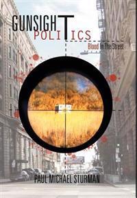 Gunsight Politics