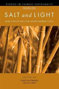 Salt and Light, Volume 2
