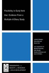 Flexibility in Early Verb Use: Evidence from a Multiple-N Diary Study