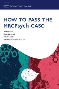 How to Pass the MRCPsych CASC