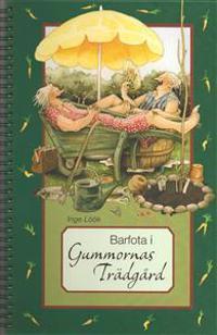 Barfota i gummornas trädgård