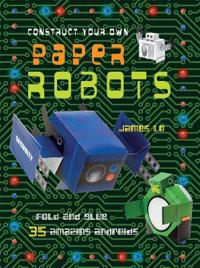 Construct Your Own Paper Robots