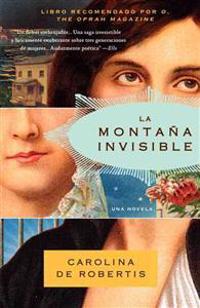 La Montana Invisible = Invisible Mountain