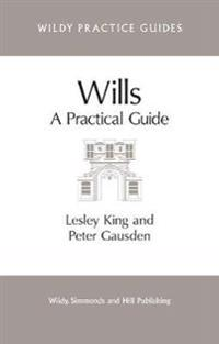 Wills - a practical guide
