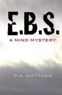 E. B. S.: A Mind Mystery