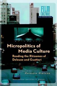 Micropolitics of Media Culture