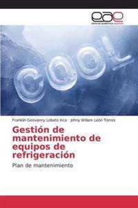 Gestion de Mantenimiento de Equipos de Refrigeracion
