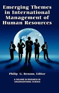 Emerging Themes in International Management of Human Resouces