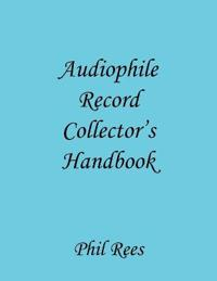 Audiophile Record Collector's Handbook