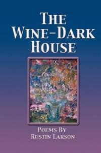 The Wine-Dark House
