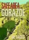 Safe area gorazde - the war in eastern bosnia 1992-95