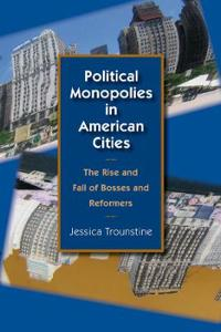 Political Monopolies in American Cities