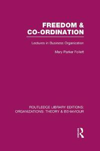 Freedom & Co-ordination