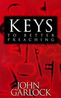 Keys to Better Preaching
