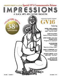 Graffiti Verite' 16 (Gv16) Special 1974 Commemorative Reissue Impressions a Black Arts and Culture Magazine