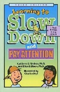 Learning To Slow Down & Pay Attention