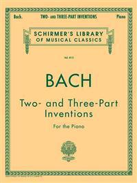 15 Two- And Three-Part Inventions: Schirmer's Library of Musical Classics