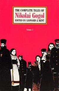 The Complete Tales of Nikolai Gogol