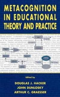 Metacognition in Educational Theory and Practice
