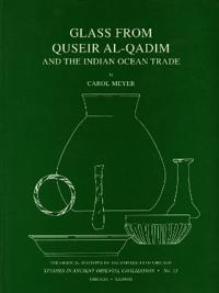Glass from Quseir Al-Qadim and the Indian Ocean Trade