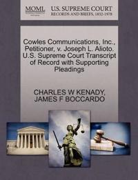 Cowles Communications, Inc., Petitioner, V. Joseph L. Alioto. U.S. Supreme Court Transcript of Record with Supporting Pleadings
