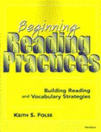 Beginning Reading Practices