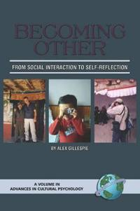 Becoming Other to Oneself