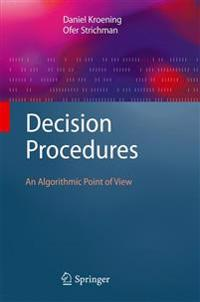 Decision Procedures: An Algorithmic Point of View
