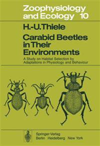 Carabid Beetles in Their Environments