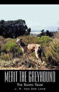 Merit the Greyhound