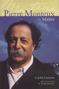 Pierre Monteux, Maitre