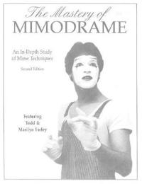 The Mastery of Mimodrame Additional Workbook (Revised) [With Video]