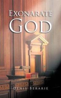 Exonerate God