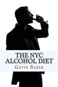 The NYC Alcohol Diet: How to Survive NYC's Boozy Business Scene Without Losing Status