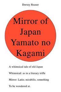 Mirror of Japan Yamato No Kagami