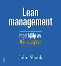 Lean management - med hjälp av A3-analyser