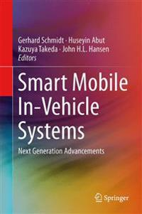 Smart Mobile In-Vehicle Systems