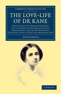 The Love-life of Dr Kane