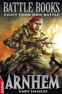 Edge: battle books: arnhem - fight your own battle