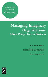 Managing Imaginary Organizations
