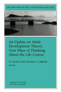 An Update on Adult Development Theory