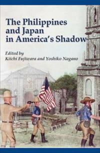 Philippines and Japan in America's Shadow