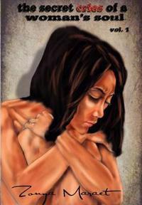 The Secret Cries of A Woman's Soul