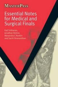 Essential Notes for Medical and Surgical Finals