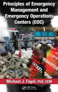 Principles of Emergency Management and Emergency Operations Centers (EOC)