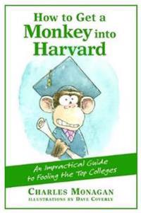 How to Get a Monkey in Harvard
