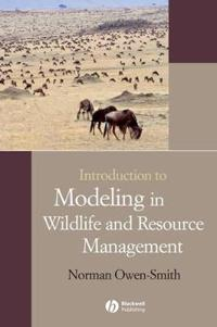 Introduction to Modeling in Wildlife and Resource Conservation [With CDROM]