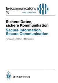 Sichere Daten, Sichere Kommunikation / Secure Information, Secure Communication