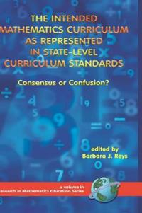 The Intended Mathematics Curriculum As Represented in State-level Curriculum Standards
